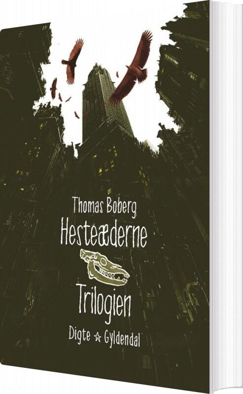 Image of   Hesteæderne. Trilogien - Thomas Boberg - Bog
