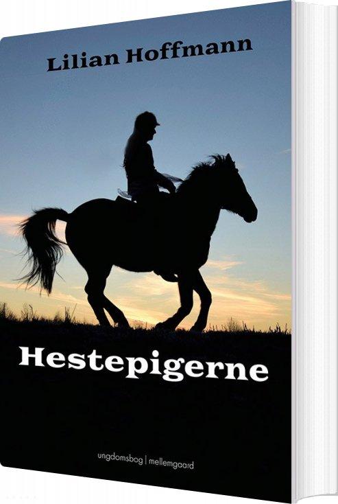 Hestepigerne - Lilian Hoffmann - Bog