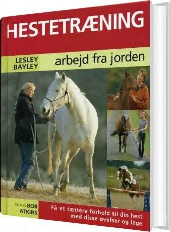 Image of   Hestetræning - Lesley Bayley - Bog