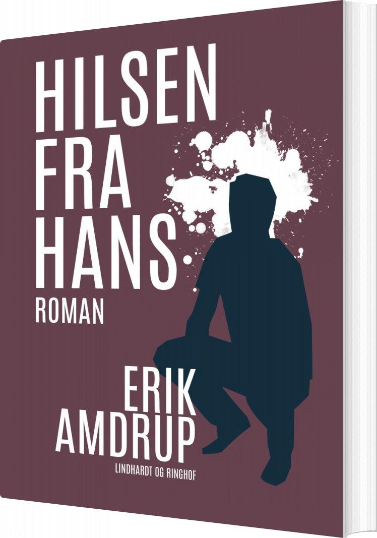 Image of   Hilsen Fra Hans - Erik Amdrup - Bog