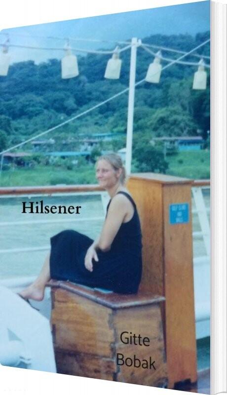 Hilsener - Gitte Bobak - Bog