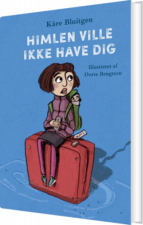Himlen Ville Ikke Have Dig - Kåre Bluitgen - Bog