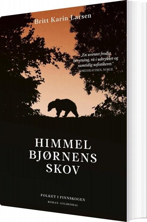 Himmelbjørnens Skov - Britt Karin Larsen - Bog