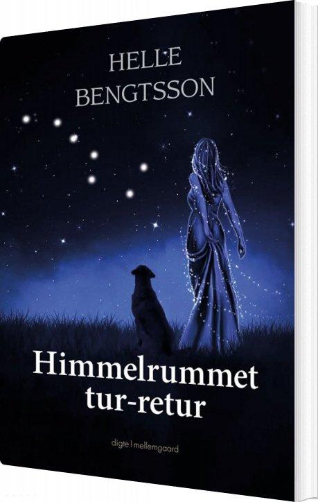 Image of   Himmelrummet Tur-retur - Helle Bengtsson - Bog