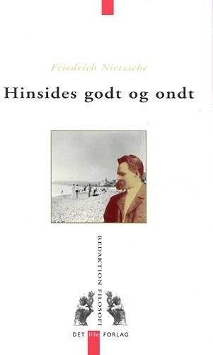 Image of   Hinsides Godt Og Ondt - Nietzsche - Bog