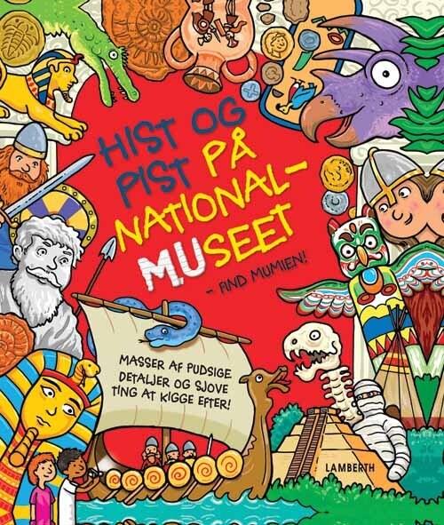 Image of   Hist Og Pist På Nationalmuseet - Find Mumien - Sarak Khan - Bog