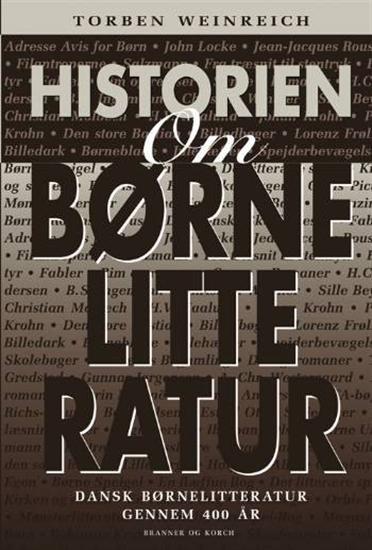 Image of   Historien Om Børnelitteratur - Torben Weinreich - Bog