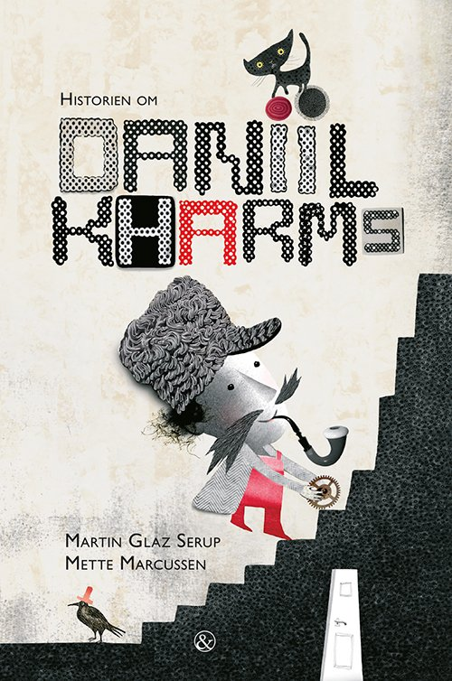 Image of   Historien Om Daniil Kharms - Martin Glaz Serup - Bog