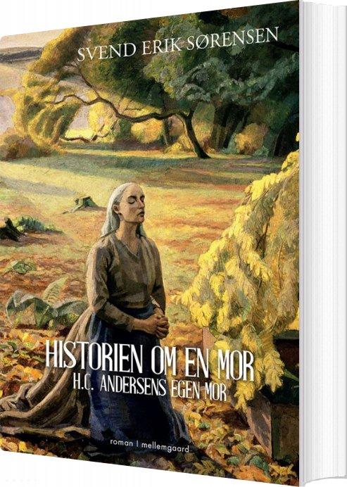 Historien Om En Mor - Svend Erik Sørensen - Bog