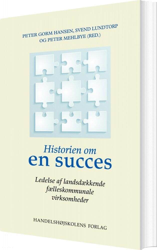 Image of   Historien Om En Succes - Peter Gorm Hansen - Bog