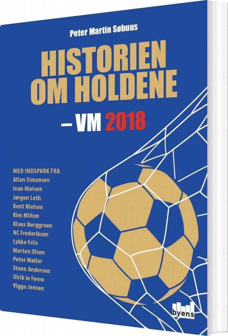 Billede af Historien Om Holdene - Peter Martin Søhuus - Bog