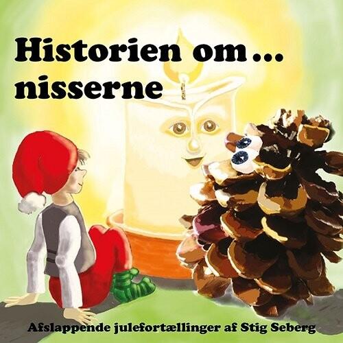 Image of   Historien Om… Nisserne - Stig Seberg - Cd Lydbog