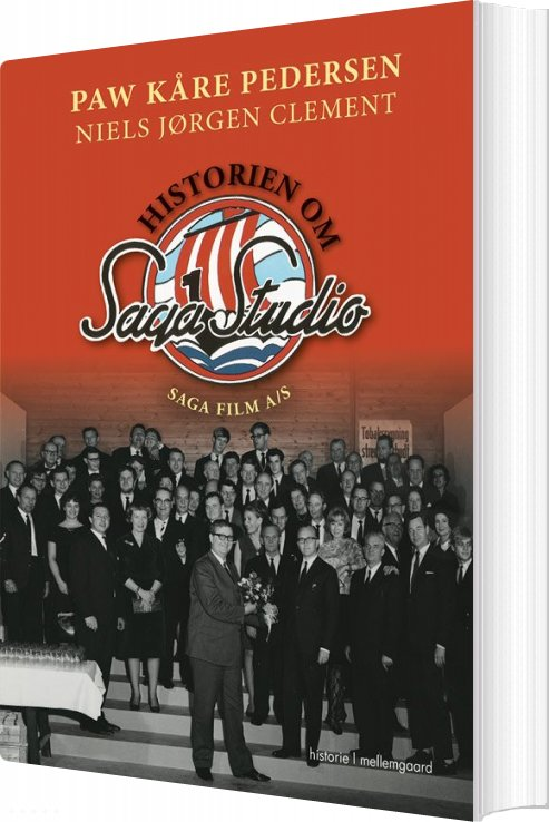 Historien Om Saga Studio - Saga Film A/s - Paw Kåre Pedersen - Bog
