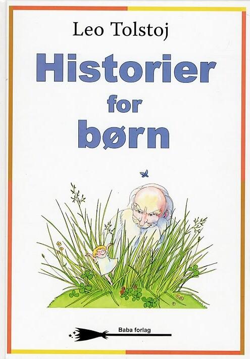 Image of   Historier For Børn - Lev Tolstoj - Bog