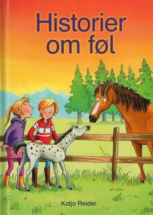 Image of   Historier Om Føl - Katja Reider - Bog