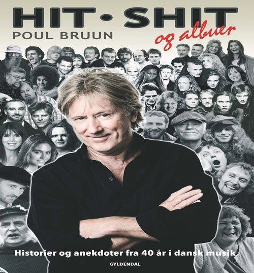 Image of   Hit, Shit Og Albuer - Poul Bruun - Bog