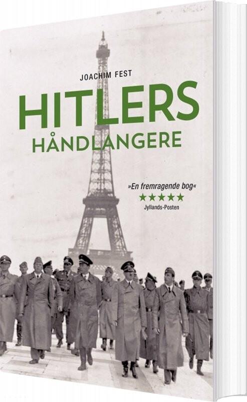 Hitlers Håndlangere - Joachim C. Fest - Bog