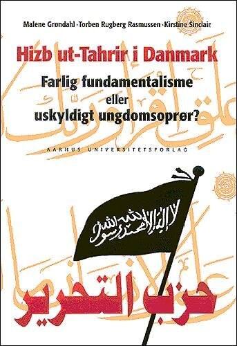 Hizb Ut-tahrir I Danmark - Malene Grøndahl - Bog