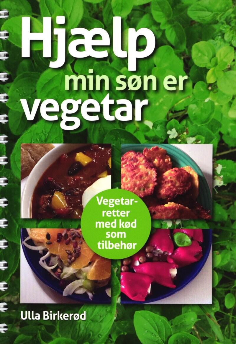 Hjælp - Min Søn Er Vegetar - Ulla Birkerød - Bog