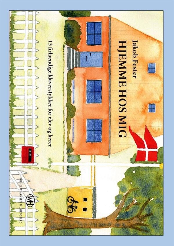 Image of   Hjemme Hos Mig - Jakob Fester - Bog