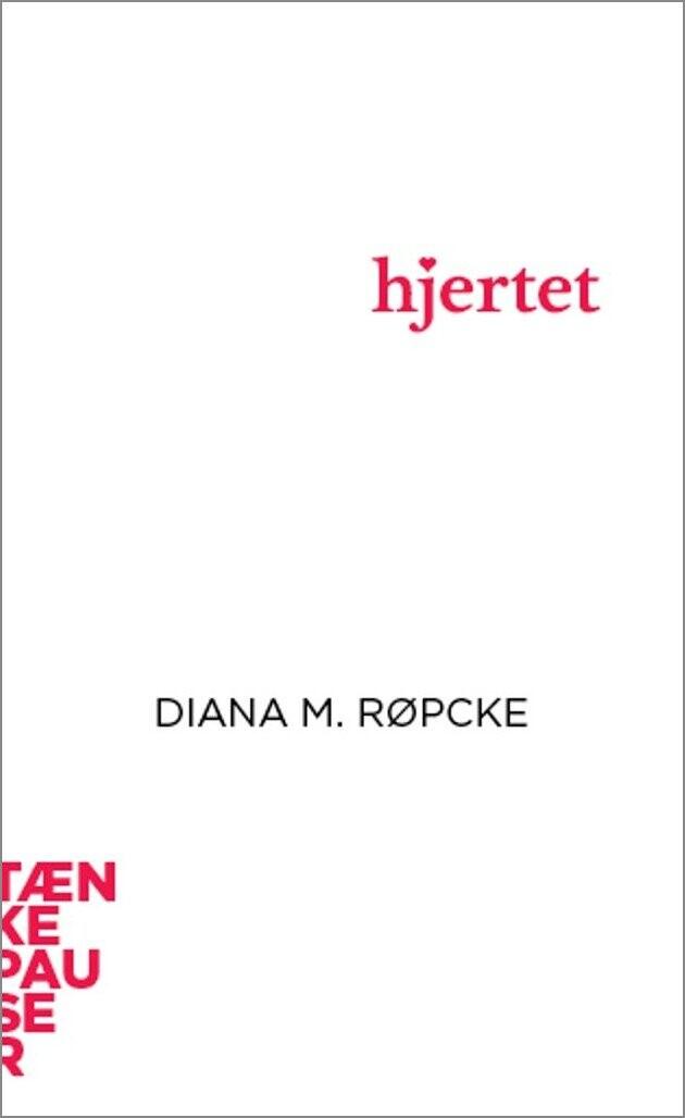 Image of   Hjertet - Diana M. Røpcke - Bog
