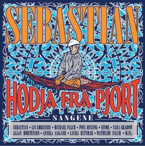 Sebastian - Hodja Fra Pjort Sangene 2014 - CD