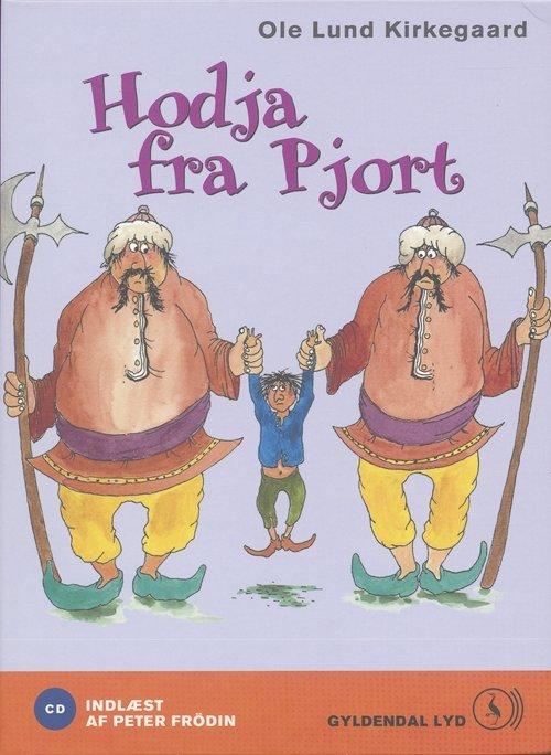 Image of   Hodja Fra Pjort - Ole Lund Kirkegaard - Cd Lydbog