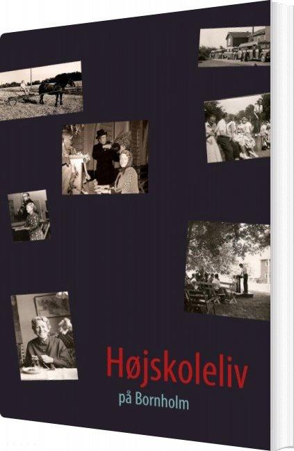 Image of   Højskoleliv - Ebbe Anton Lauridsen - Bog