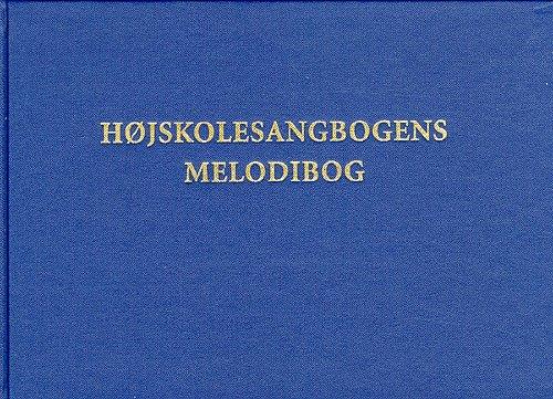 Højskolesangbogens Melodibog - 11. Udgave Bind I & Ii - Diverse - Bog