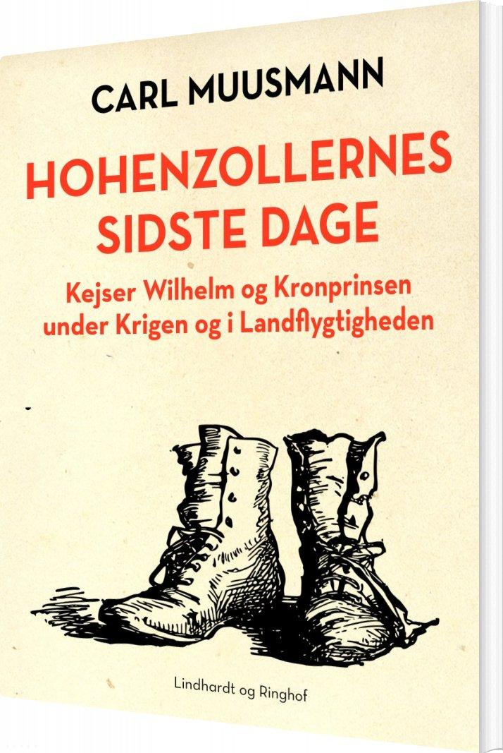 Image of   Hohenzollernes Sidste Dage - Carl Muusmann - Bog