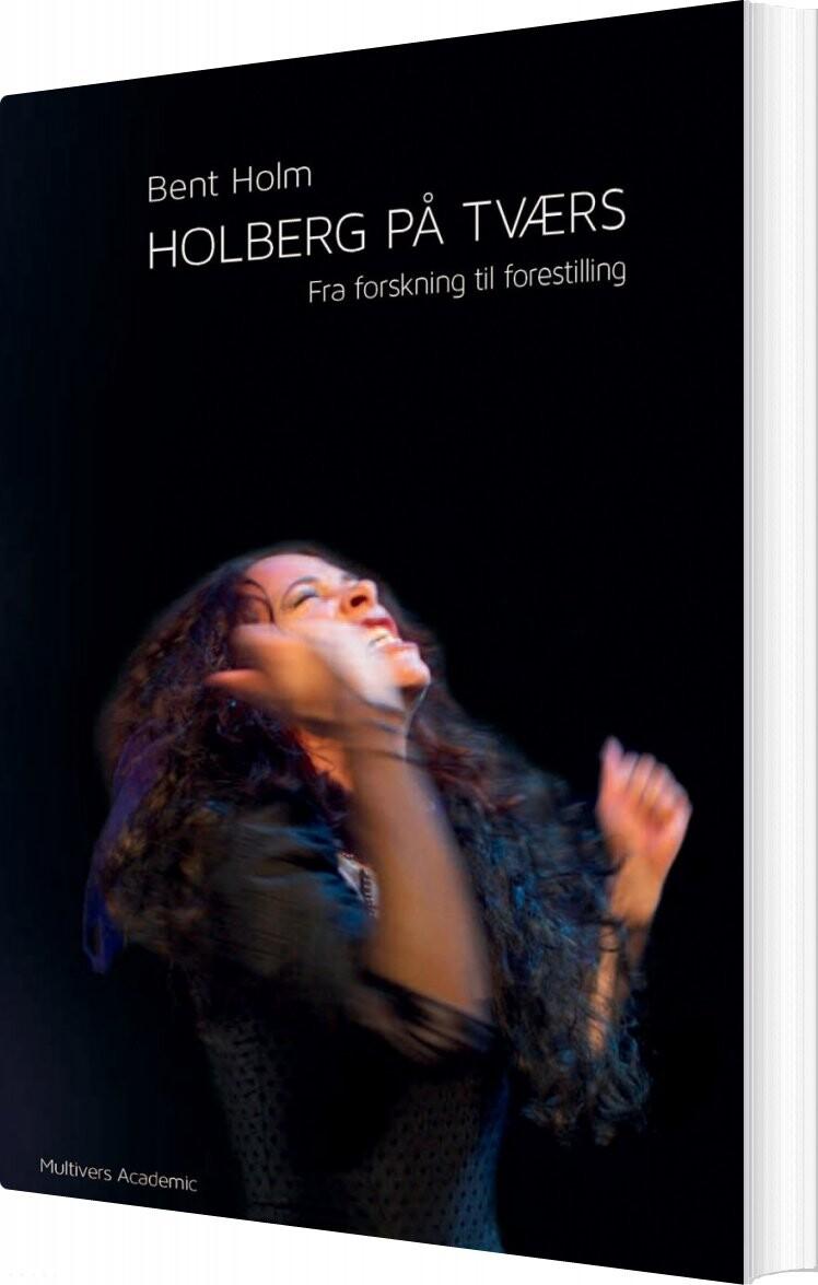 Holberg På Tværs - Bent Holm - Bog