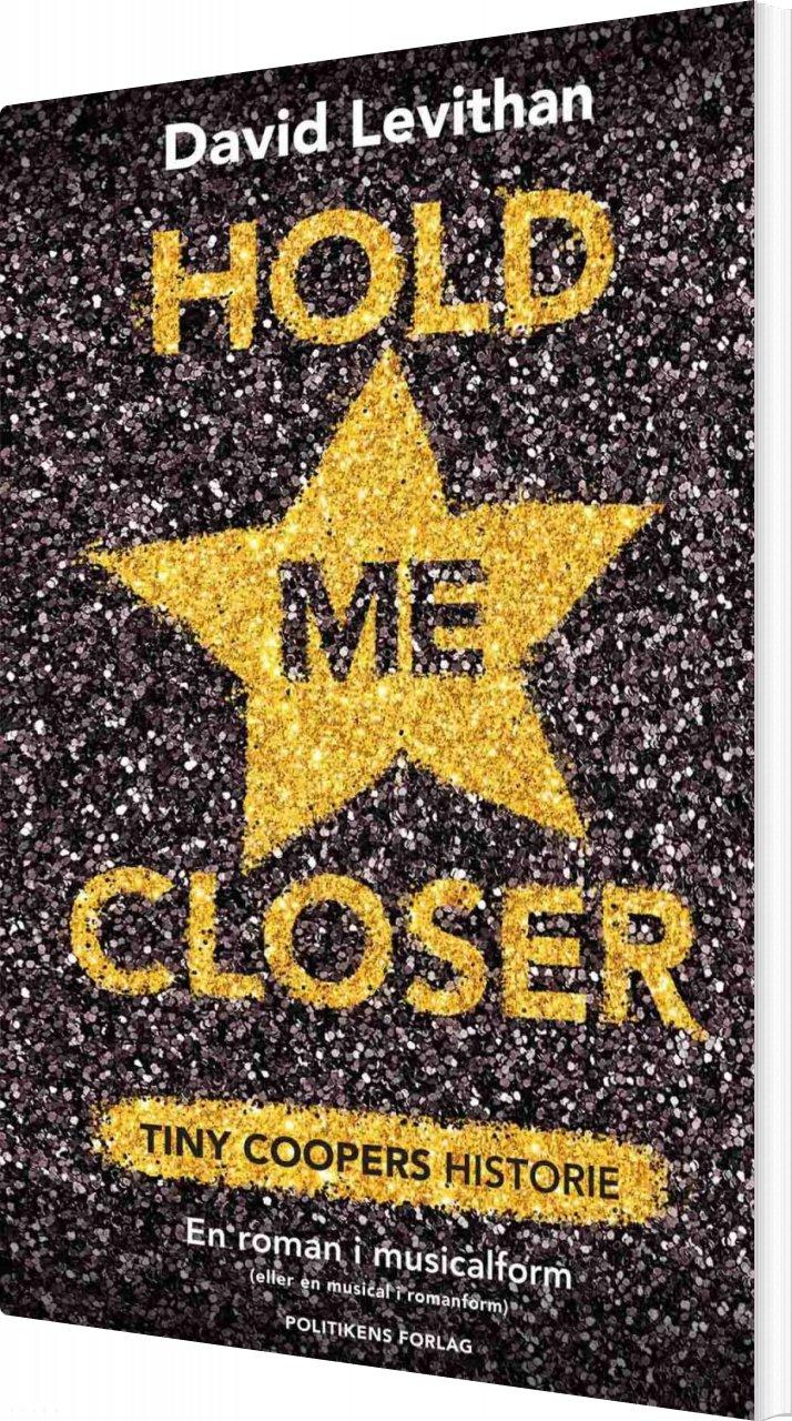 Hold Me Closer - David Levithan - Bog