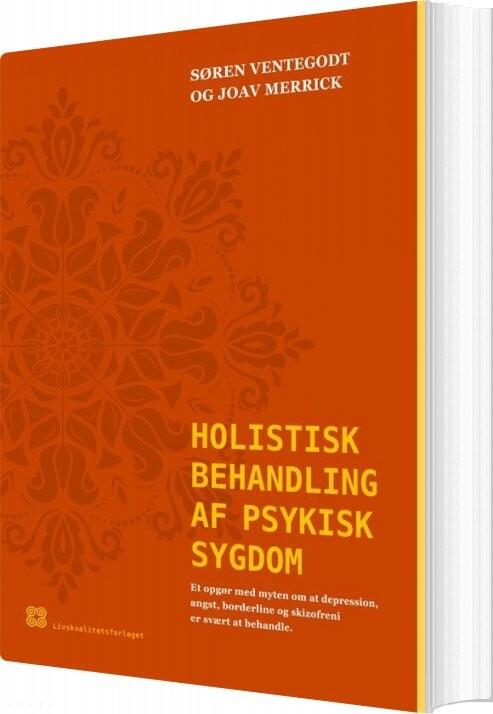 Image of   Holistisk Behandling Af Psykisk Sygdom - Søren Ventegodt - Bog