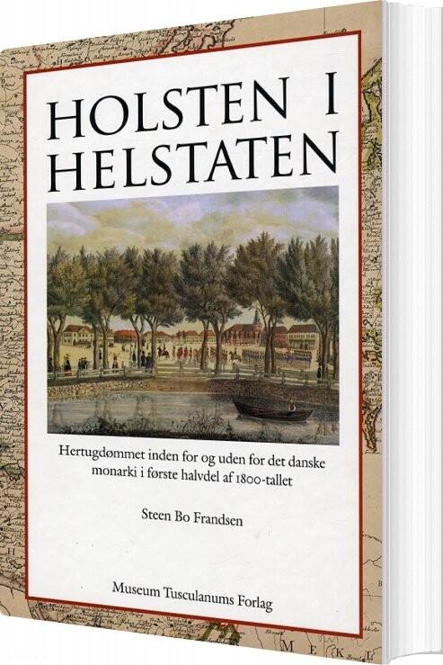 Image of   Holsten I Helstaten - Steen Bo Frandsen - Bog