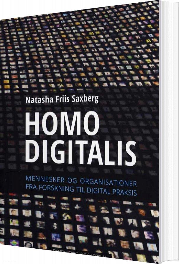 Homo Digitalis - Natasha Friis Saxberg - Bog