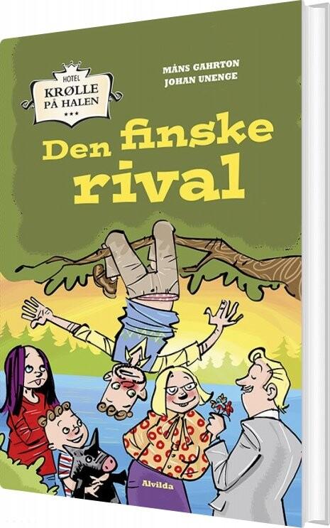 Image of   Hotel Krølle På Halen: Den Finske Rival - Måns Gahrton - Bog