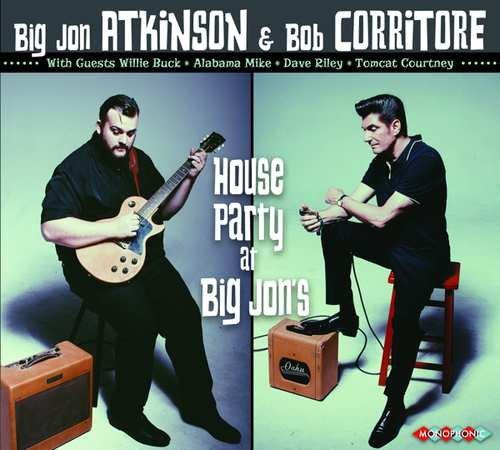 Image of   Big Jon Atkinson & Bob Corritore - House Party At Big Jon's - CD
