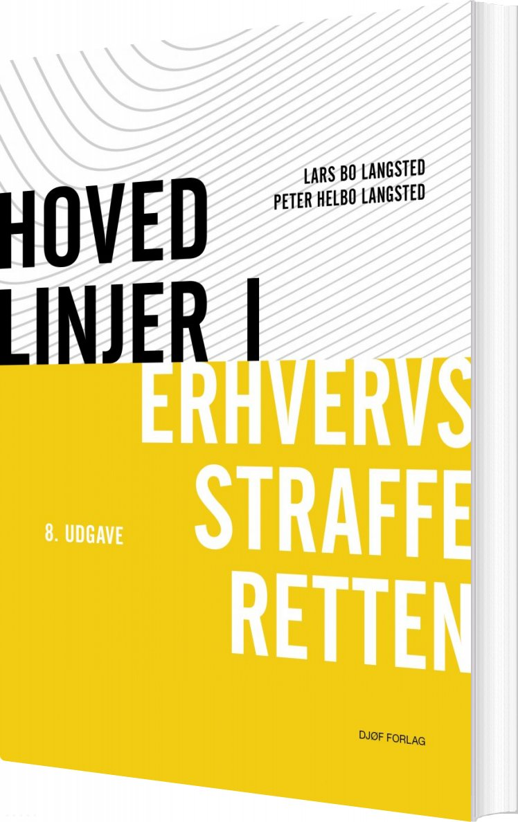 Hovedlinier I Erhvervsstraffer - Lars Bo Langsted - Bog