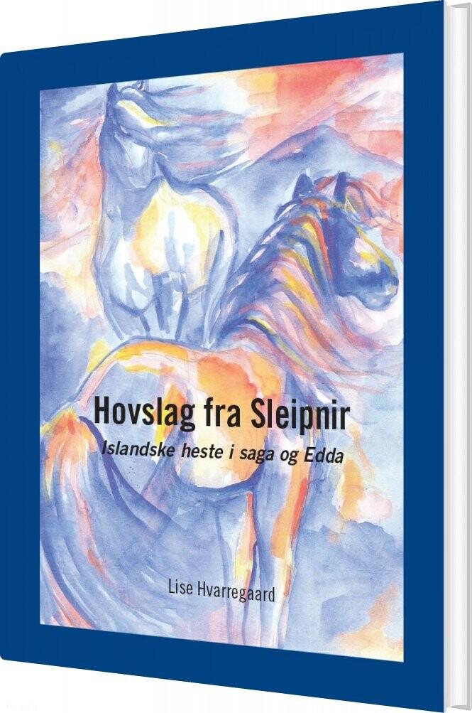 Hovslag Fra Sleipnir - Lise Hvarregaard - Bog