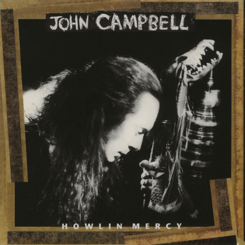 Image of   John Campbell - Howlin Mercy - Vinyl / LP