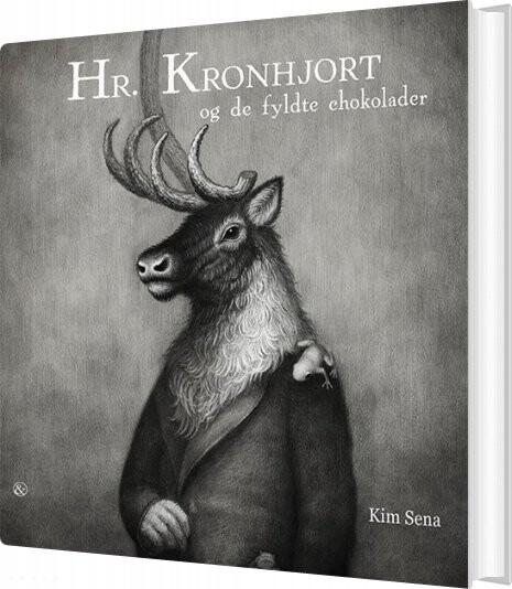 Billede af Hr. Kronhjort Og De Fyldte Chokolader - Kim Sena - Bog