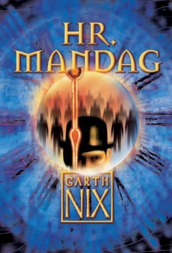 Hr. Mandag - Garth Nix - Bog