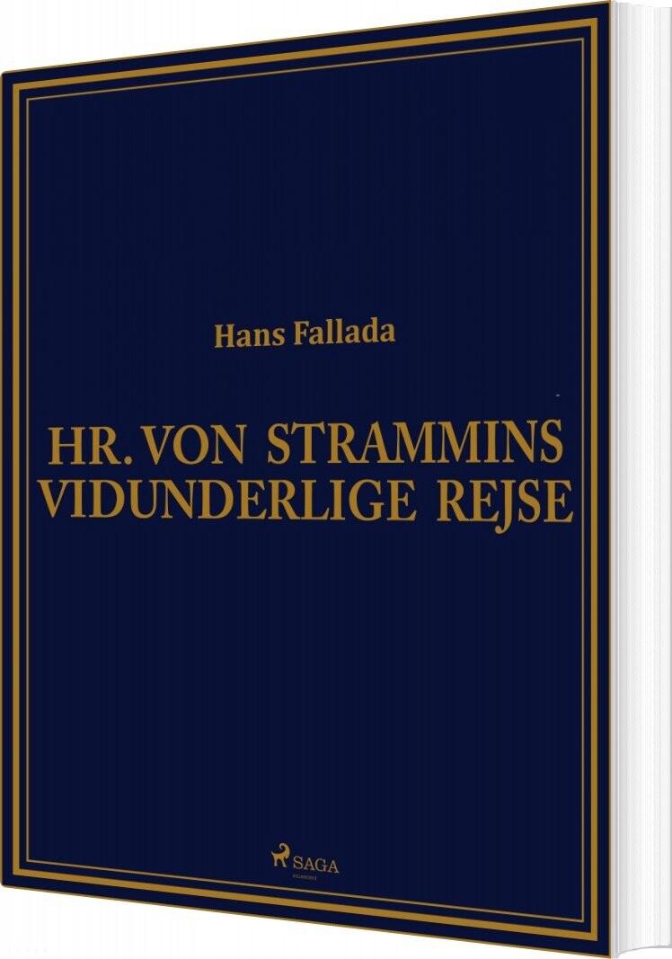 Hr. Von Strammins Vidunderlige Rejse - Hans Fallada - Bog