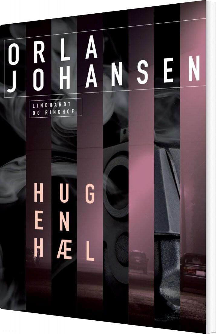 Hug En Hæl - Orla Johansen - Bog