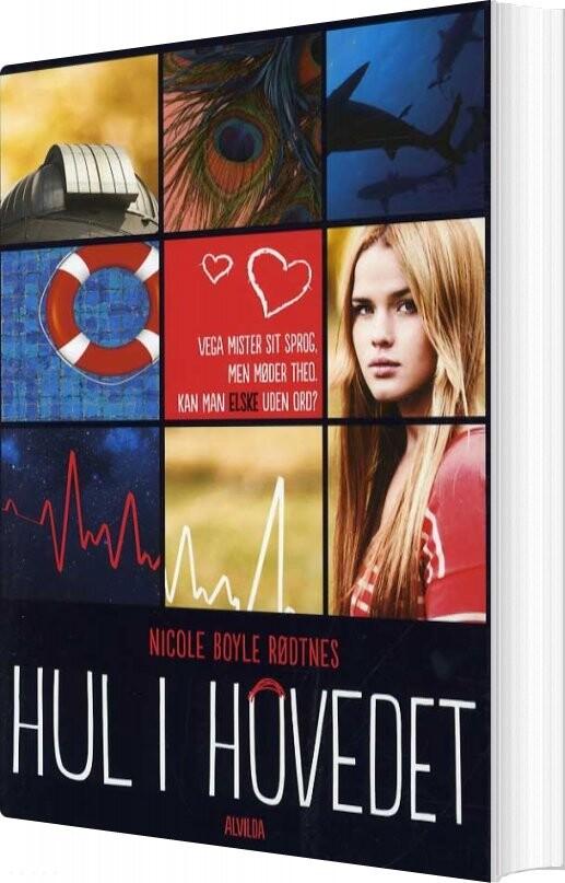 Hul I Hovedet - Nicole Boyle Rødtnes - Bog