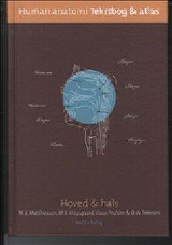 Billede af Human Anatomi Hoved & Hals - Martin E. Matthiessen - Bog