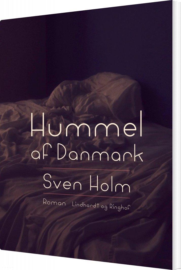 Hummel Af Danmark - Sven Holm - Bog