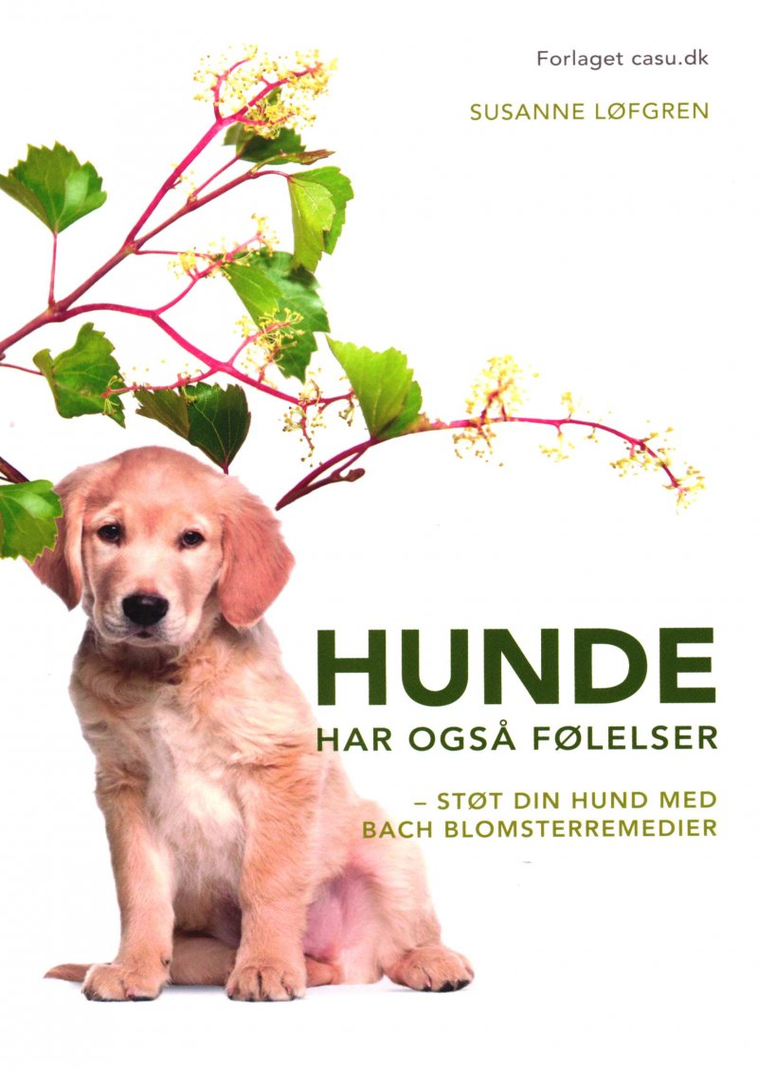 Image of   Hunde Har Også Følelser - Susanne Løfgren - Bog