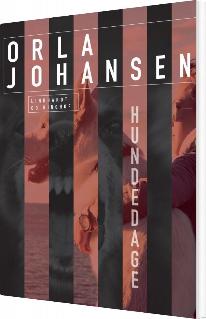 Image of   Hundedage - Orla Johansen - Bog