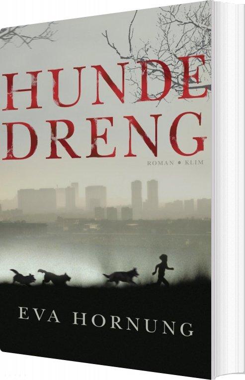 Hundedreng - Eva Hornung - Bog